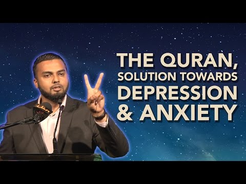 Sheikh Musleh Khan – The Quran, Solution Towards Depression & Anxiety