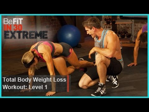 Total Body Weight Loss Workout Level 1 (Calisthenics)   BeFit in 30 Extreme