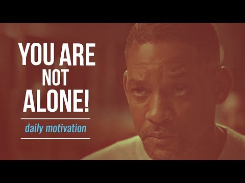YOU ARE NOT ALONE – OVERCOME DEPRESSION AND ANXIETY | Motivational Video | Motivational Speeches