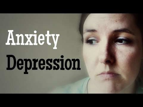 My Struggle with ANXIETY and DEPRESSION