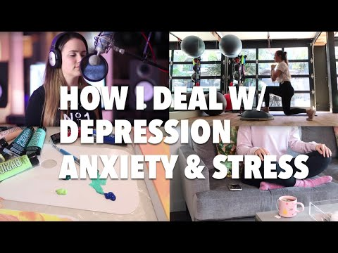 HOW I DEAL WITH ANXIETY, DEPRESSION + STRESS (5 WAYS)