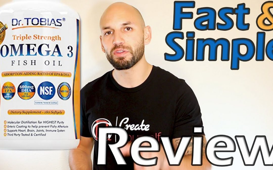 Dr. Tobias: Omega 3 Fish Oil Supplement Review