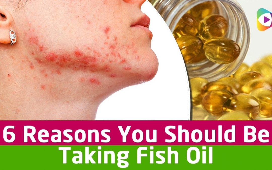 6 Reasons You Should Be Taking Fish Oil – Health Tips