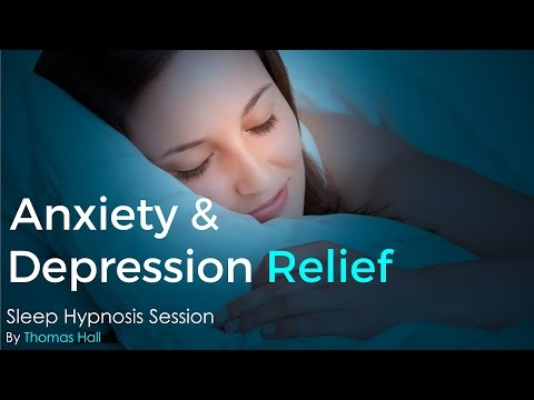 Anxiety & Depression Relief – Sleep Hypnosis Session By Thomas Hall