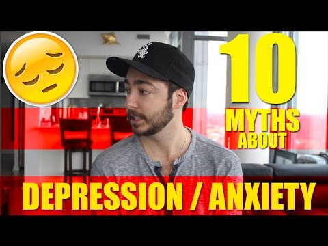 10 Myths About Depression and Anxiety