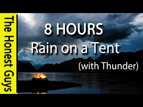 8 HOURS – Relaxing Nature Sounds. Rain on Tent Roof – Sleep – Insomnia – Meditation
