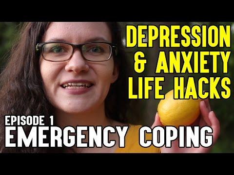 Depression & Anxiety Life Hacks #1: Emergency Coping