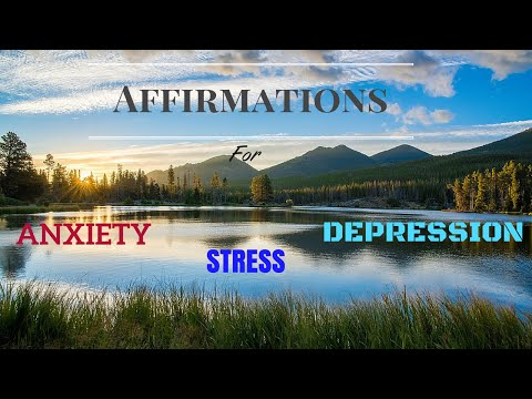 Affirmations for Anxiety, Stress & Depression | Spoken Affirmations