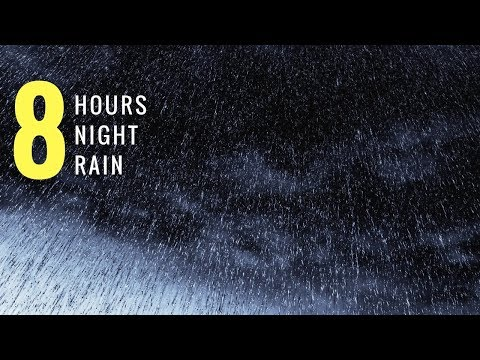 8 HOURS Gentle Night Rain #4  – Sleep, Insomnia, Meditating, Relaxing, Yoga, Study, PTSD, Tinnitus