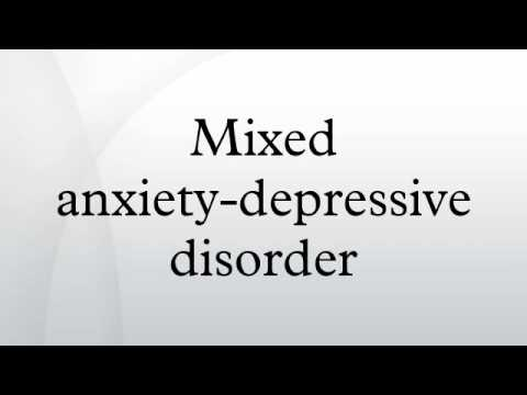 Mixed anxiety-depressive disorder