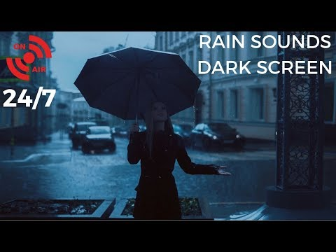 🔴 Rain Sounds for Sleeping & Relaxing | Rain for Sleep & Insomnia: Dark Screen (No Thunder) 24/7