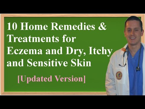 10 Home Remedies & Treatments for Eczema and Dry, Itchy and Sensitive Skin
