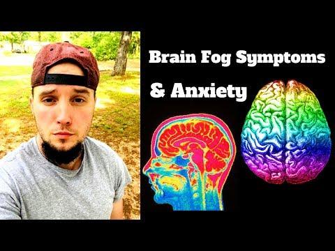 Anxiety and Brain Fog Symptoms (ANNOYING)