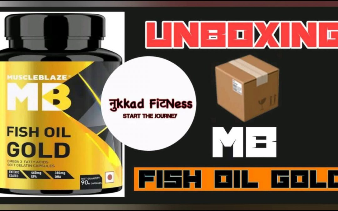 Order fish oil from MuscleBlaze,today only ? |Unboxing MuscleBlaze Fish oil Gold |Nukkadfitness|