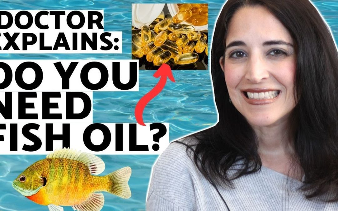 What Does Fish Oil Do – Benefits of Omega 3 Supplements