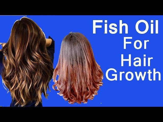 how to use Fish Oil for hair growth | Natural Home Remedies for Hair Growth
