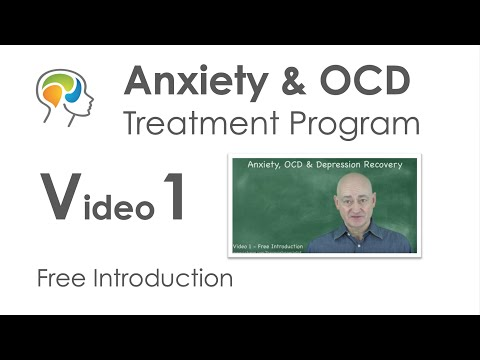 OCD, Anxiety & Depression Online Treatment Course – Video 1 – Sensible help for intelligent people