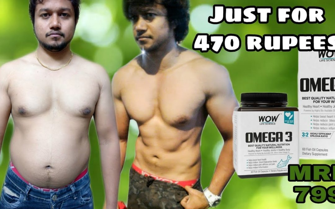 Wow Fish oil just for 470  Muscle gain and Weight loss