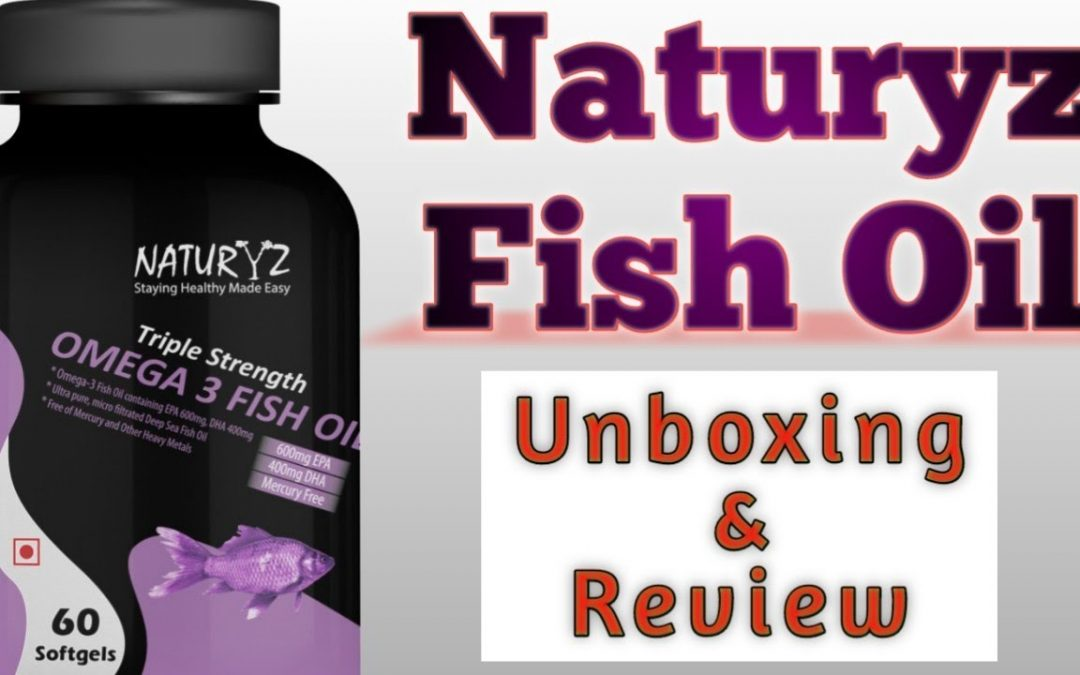 Naturyz Omega 3 Fish Oil || Unboxing and Review