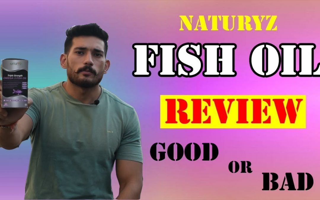 Fish Oil Supplement Review | Naturyz Triple Strength Omega 3 | JST'S Fitness