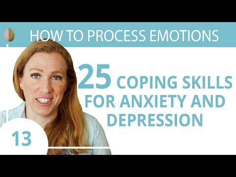 Coping Skills for Anxiety or Depression 13/30 How to Process Emotions